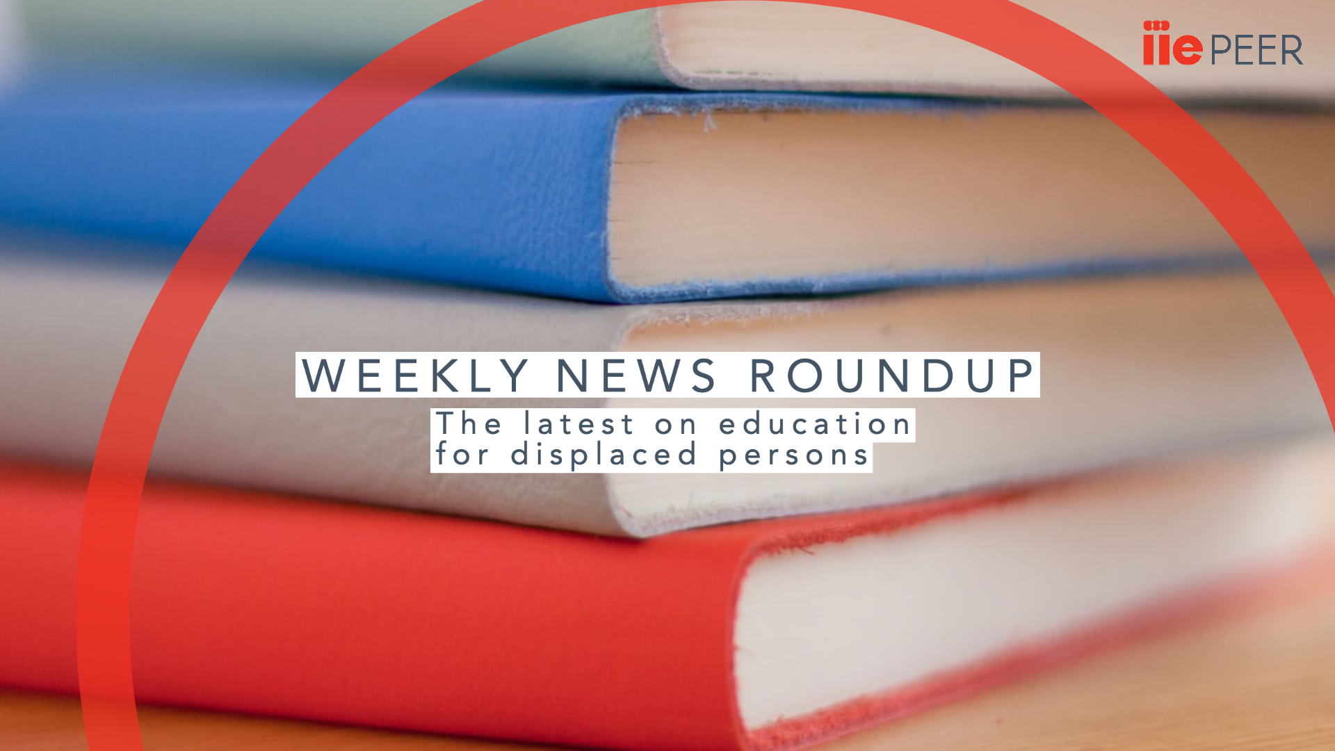 "Image of books with words ""Weekly News Roundup"" superimposed"